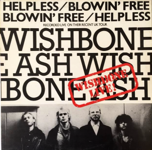 "Wishbone Ash ‎- Helpless/Blowin' Free (Live EP) (12"") (VG-/VG)"